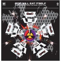 POP WILL EAT ITSELF - THIS IS THE DAY...THIS IS THE HOUR...THIS IS THIS! - (30th Anniversary Deluxe Edition)