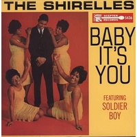 THE SHIRELLES - Baby It's You (Vinyl)
