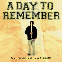 A DAY TO REMEMBER - For Those Who Have Heart (Vinyl)