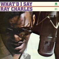 RAY CHARLES - What'd I Say (180g) (+bonus)