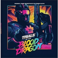 POWER GLOVE - Trials Of The Blood Dragon: Original Video Game Soundtrack (Vinyl)