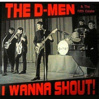 D-MEN - I Wanna Shout