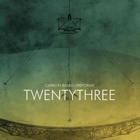 CARBON BASED LIFEFORMS - Twentythree (180g Gatefold Vinyl)