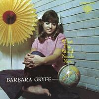 BARBARA GRYFE - What The World Needs Now (Vinyl)