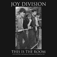 JOY DIVISION - This Is The Room: Live At The Electric Ballroom October 26th, 1979