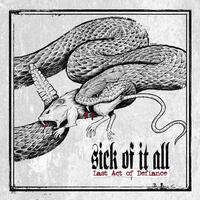 SICK OF IT ALL - Last Act Of Defience