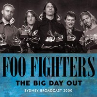 FOO FIGHTERS - The Big Day Out