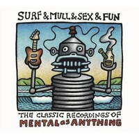 MENTAL AS ANYTHING - Surf & Mull & Sex & Fun: The Classic Recordings Of Mental As Anything (Vinyl)