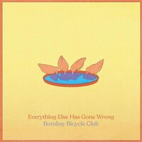 BOMBAY BICYCLE CLUB - Everything Else Has Gone Wrong (Standard Lp)