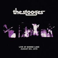 THE STOOGES - Live At Goose Lake: August 8th 1970 (Vinyl)