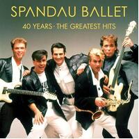 SPANDAU BALLET - 40 Years - The Greatest Hits (2 Lp)