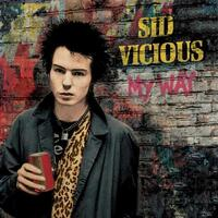 SID / RAT SCABIES VICIOUS - My Way (Red Or Blue Vinyl)